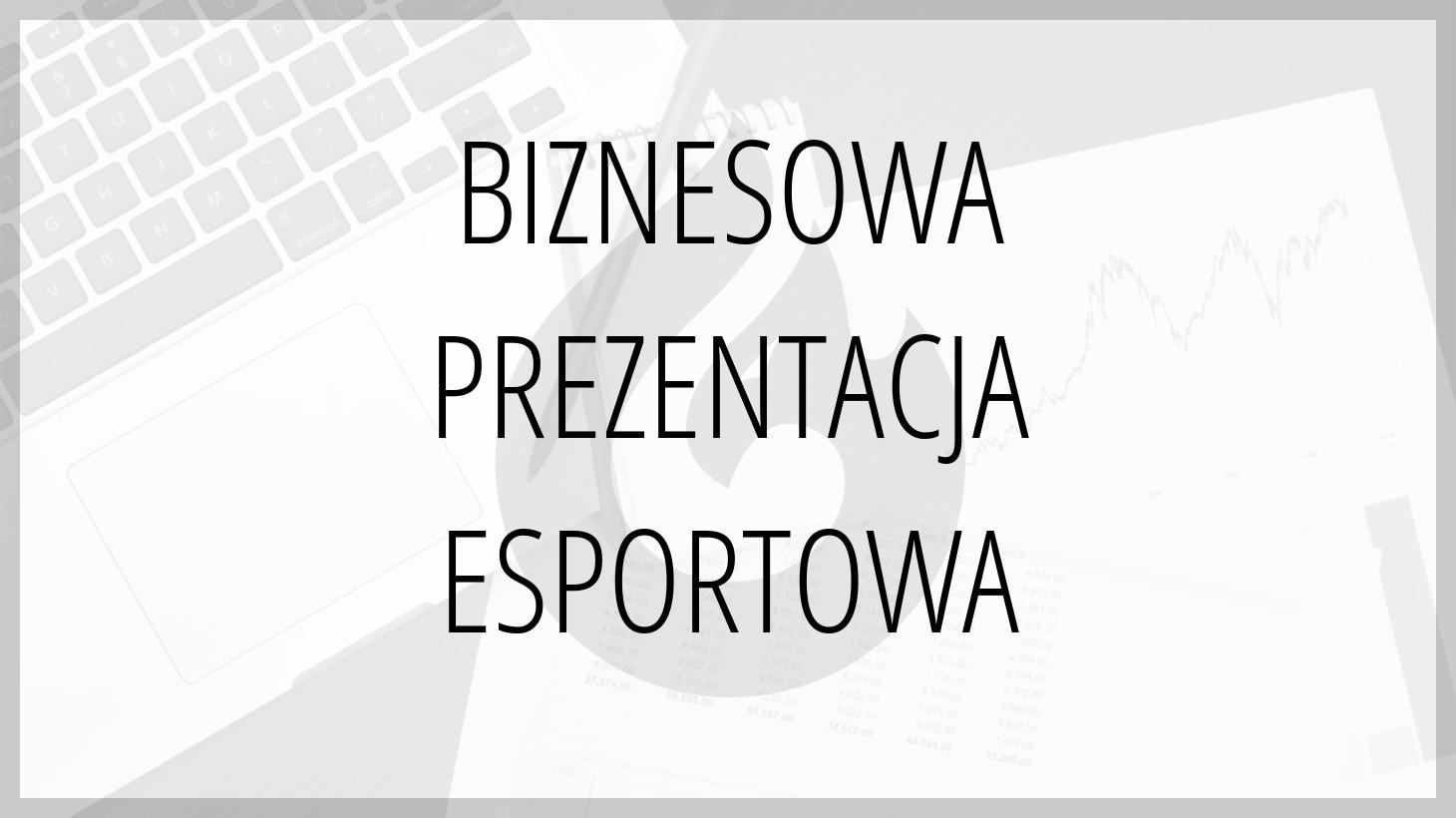 biznesowa prezentacja esportowa