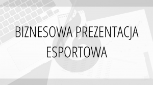 prezentacja esportowa