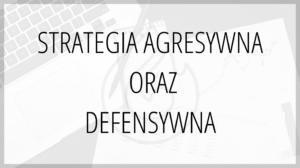 social media esportowe strategia agresywna i defensywna